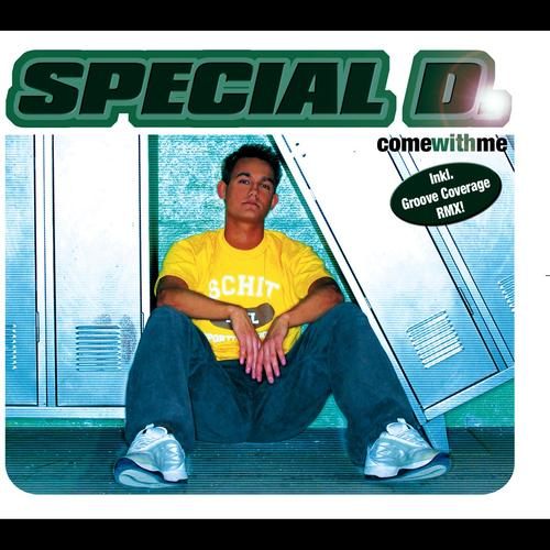 Special D Come With Me