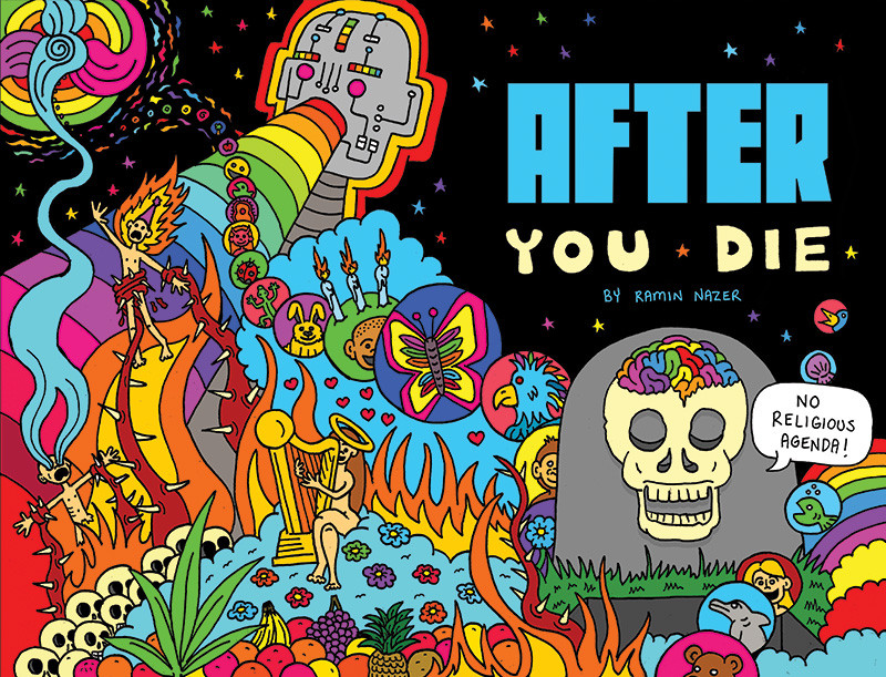 After You Die by Ramin Nazer