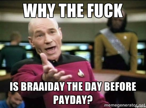 Why the Fuck Braaiday, payday