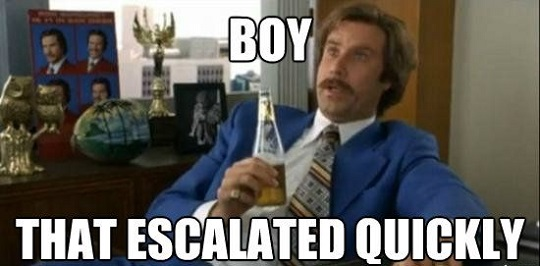 Ron Burgundy boy-that-escalated-quickly